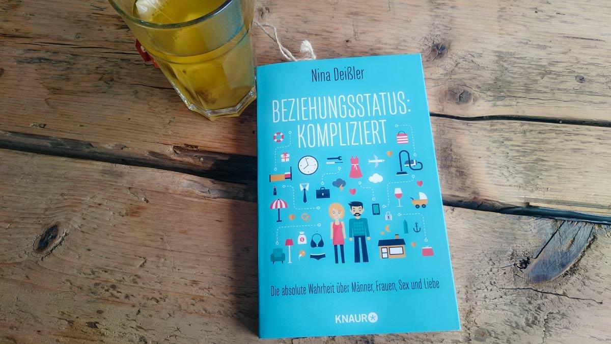 """Getestet: Der Beziehungsratgeber von Nina Deißler """"Beziehungsstatus: Kompliziert"""""""